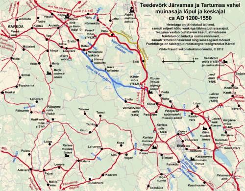 Rekonstruktsioonmudel muinas- ja keskaegsest teedevõrgust Koeru ümbrusest Kagu-Järvamaal kuni Laiuse-Ripuka-Palamuse kandini Kirde-Tartumaal