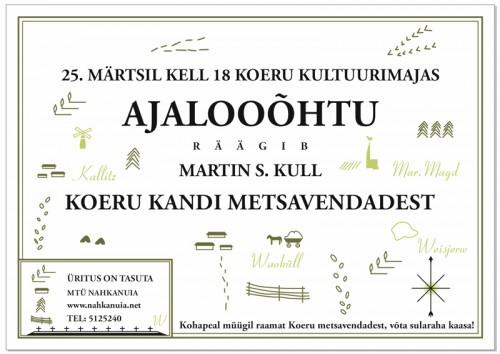 Ajalooõhtu Koeru kandi metsavendadest toimub 25.03.2014 algusega kell 18:00